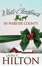 A white Christmas in Webster County by Laura V Hilton