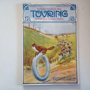 RIVISTA MENSILE TOURING CLUB ITALIANO N 6 Giugno 1913 Anno XIX