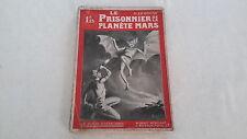 SF HORS COLLEC / GUSTAVE LE ROUGE  LE PRISONNIER DE LA PLANETE MARS EO 1908