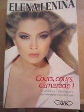 Elena Lenina: Cours, cours, camarade!/ Michel Lafon, 2004