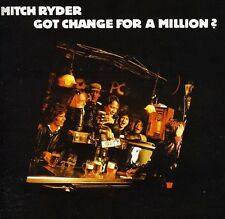 Mitch Ryder - Got Change for a Million [New CD]