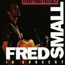 Fred Small - Everything Possible: Fred Small In Concert #3263 (, Cd)