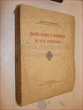 DIRITTO - FACCHINETTI, G.: Pagine Sparse Vita Giudiziaria 1934 DEDICA Autografa