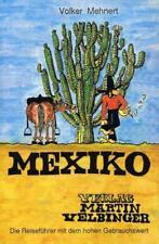 Mexiko von Volker Mehnert (2004, Taschenbuch)