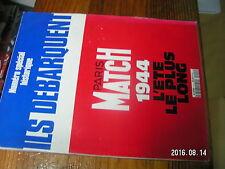 1µ? Revue Paris Match HS N° special Ils debarquent 6 juin 1944 L'été le plus lon