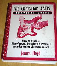 Christian Artist Survival Guide, James Lloyd