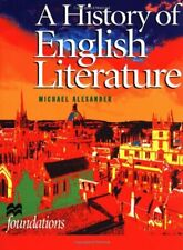 A History of English Literature (Palgrave Foundations Series) By Michael Alexan