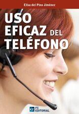 Uso Eficaz Del Telefono (2013). NUEVO. Nacional URGENTE/Internac. económico. ECO