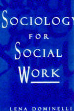 Very Good, Sociology for Social Work, Dominelli, Lena, Book