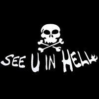 See You In Hell Sticker Aufkleber Motorrad Auto Hölle Totenkopf Ride Die Dekor