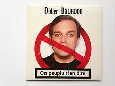 CD SINGLE DIDIER BOURDON ON PEUPLU RIEN DIRE