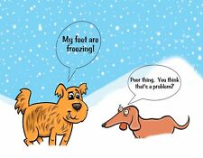 METAL MAGNET Dogs Snow Feet Freezing Dachshund That's Problem Dog Humor