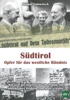 Golowitsch: Südtirol - Opfer für das westliche Bündnis - österreichische Politik