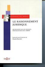 Le raisonnement juridique - Recherche sur les travaux préparatoires des arrêts