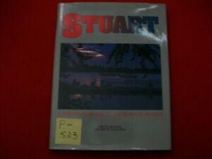 STUART FLORIDA A PICTORIAL OF THE CITY & IT'S BEAUTY BY THE STUART/PSL NEWS EXC.