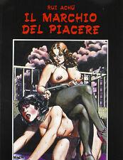 IL MARCHIO DEL PIACERE  : Volume a fumetti (Manga) erotico ed. GLITTERING