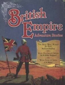 British Empire Adventure Stories by Rudyard Kipling