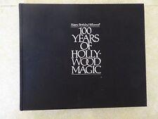 HAPPY BIRTHDAY, HOLLYWOOD! 100 YEARS OF HOLLYWOOD MAGIC
