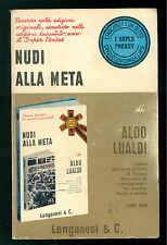 LUALDI ALDO NUDI ALLA META LONGANESI 1971 I SUPER POCKET 114 II GUERRA MONDIALE