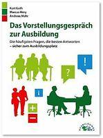 Das Vorstellungsgespräch zur Ausbildung: Die häufigsten ...   Buch   Zustand gut