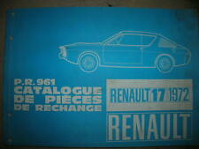 CATALOGUE PIECE RECHANGE PR 961 RENAULT 17 ORIGINE RENAULT