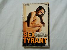 SEX TYRANT by KING CORAL 1968 He was the king of studs.. a demanding tyrannical