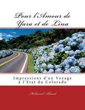 Pour l'Amour de Yara et de Lina : Impressions de Voyage à l'Etat du Colorado...