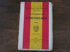 B Perez Galdos Un Faccioso Mas y Algunos Frailes Menos Madrid Spain 1963 Book
