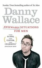 Awkward Situations for Men,Danny Wallace