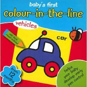 Colouring Book Baby's First Colouring Book, Colour in the line, 12 Months+