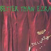 Deluxe  Better Than Ezra  Audio CD