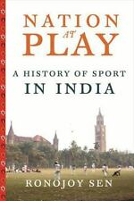 Nation at Play: A History of Sport in India (Contemporary Asia in the World), Se