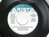 Brooks & Dunn Mama Don't Get Dressed Up For Nothing 45 Arista 1996