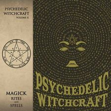 PSYCHEDELIC WITCHCRAFT - Magick Rites and Spells (LIM.DIGIPAK ED:*WUCAN*M.SALEM)