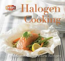 Halogen Cooking (Simple Home Cooking) (Quick & Easy, Proven Recipes), Gina Steer