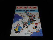 Greg : Achille Talon 32 Achille Talon et la traversée du désert EO Dargaud 1982