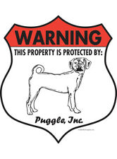 "Warning! Puggle - Property Protected Aluminum Dog Sign - 7"" x 8"" (Badge)"