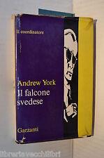 IL FALCONE SVEDESE Andrew York Garzanti 1968 libro romanzo giallo narrativa di