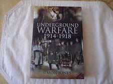 Underground Warfare 1914-1918, Jones, Simon 1844159620