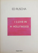 Ed Art Ruscha / Ed Ruscha I L-Live In H- Hollywood First Edition 2004