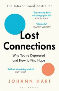 """Lost Connections By Johann Hari Paperback Book BRAND NEW FREE SHIPPING """""""""""