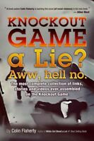 Knockout Game a Lie? : Awww, Hell No!, Digital Download by Flaherty, Colin, B...
