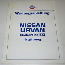 Werkstatthandbuch Ergänzung Nissan Urvan E23 / E 23 Stand Juni 1983!