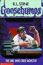 The Girl Who Cried Monster (Goosebumps, No. 8) by R. L. Stine