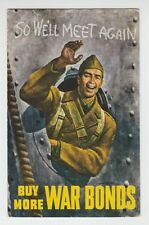 "[50370] Old Patriotic Propaganda Postcard ""So We'Ll Meet Again"" Buy War Bonds"