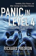 Panic in Level 4 Cannibals Killer Viruses Other Journeys to the Edge of Science