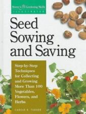 Seed Sowing and Saving Gardening Skills Illustrated
