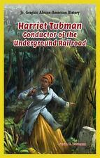 Harriet Tubman: Conductor of the Underground Railroad (Jr. Graphic-ExLibrary