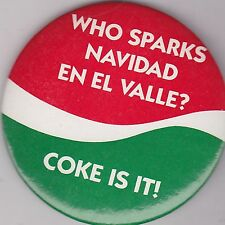 """VINTAGE 3"""" PINBACK #D9-061 - SODA ADVERTISING - COCA-COLA - NAVIDAD EN EL VALLE"""