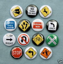 14 TRAFFIC ROAD SIGNS SET 1 Buttons Pins Badges 1""